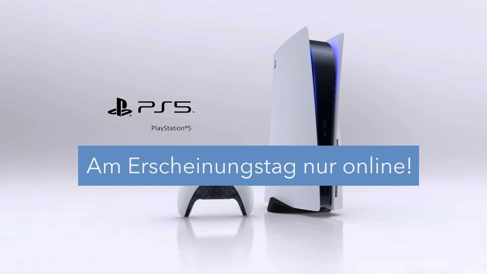 PlayStation 5 am Erscheinungstag nur online